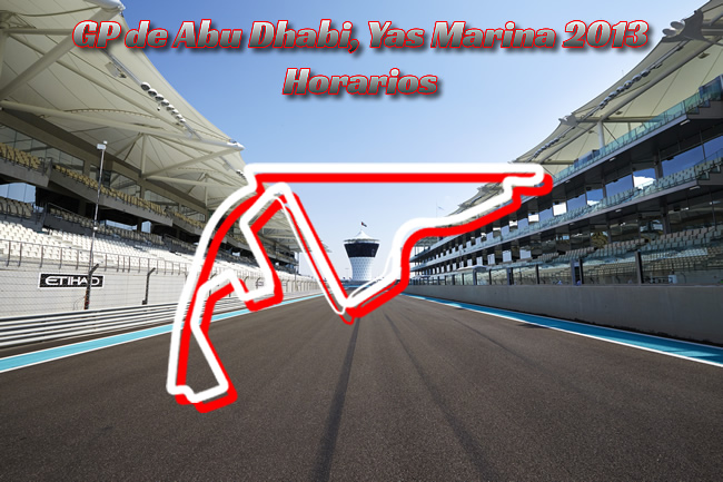 Gran Premio de Abu Dhabi - Yas Marina 2013 - Horarios 2013