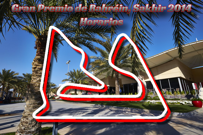 Gran Premio de Bahréin - Sakhir - 2014 Horarios