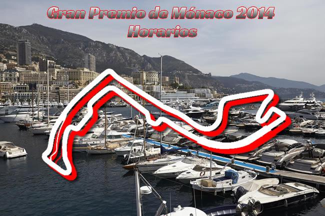 Gran Premio de Mónaco - Monte Carlo 2014 - Horarios