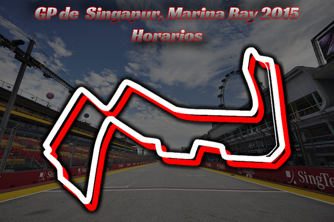Gran Premio de Singapur 2015 - Marina Bay - Horarios