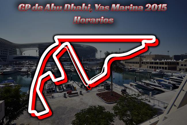 Gran Premio de Abu Dhabi 2015 - Horarios - Yas Marina