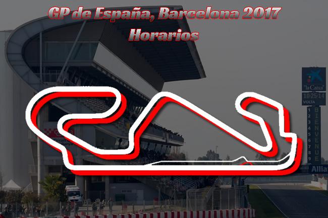 Horarios GP España - Barcelona 2017