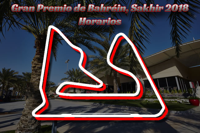 Gran Premio de Bahréin 2018 - Horarios