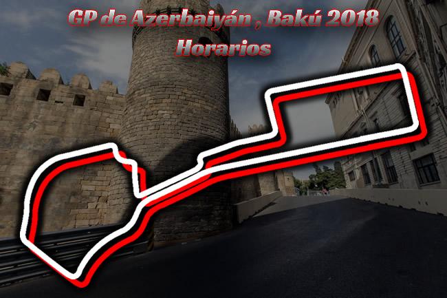 Gran Premio de Azerbaiyán - Bakú - Horarios 2018