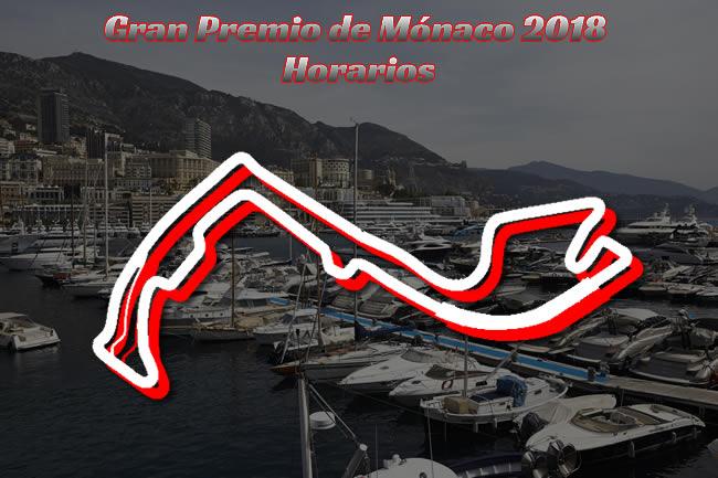 Gran Premio Mónaco 2018 - Horarios