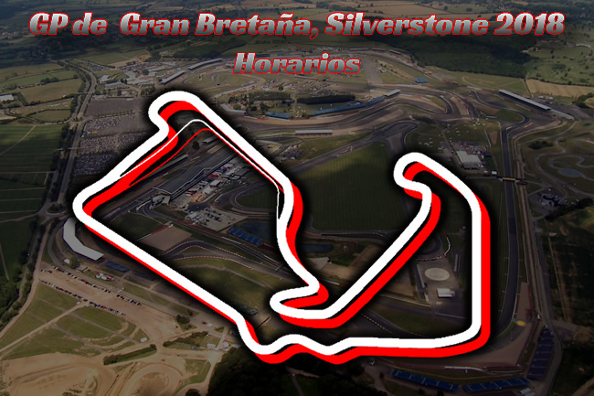Gran Premio - Gran Bretaña 2018 - Horarios